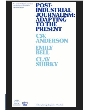 POST INDUSTRIAL JOURNALISM